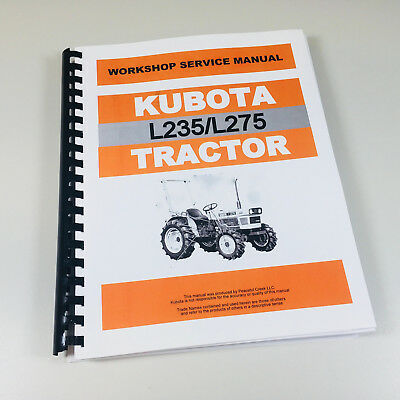 KUBOTA L235 L275 Tractor Service Repair Manual Technical Shop Book Overhaul