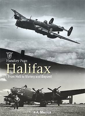 Handley Page Halifax - From Hell to Victory and Beyond - New Copy