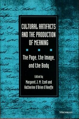 Cultural Artifacts and the Production of Meaning: The Page, the Image, and the B
