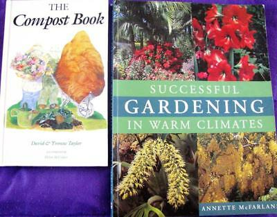 GARDENING IN WARM CLIMATES Annette Mcfarlane + THE COMPOST BOOK  waste is free