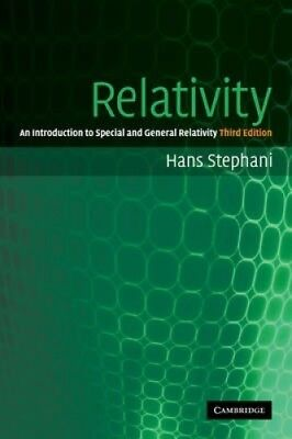 Relativity: An Introduction to Special and General Relativity by Hans Stephani.