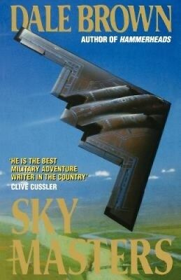 Sky Masters by Dale Brown.