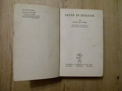 Satan In Disguise By Louis De Wohl 1937 Ultra Rare