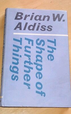 Brian Aldiss The Shape of Further Things  HB UK 1ST Edition 1970 Faber SF