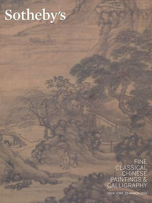 Sotheby's Catalogue Fine Classical Chinese Paintings & Calligraphy  2014  HB