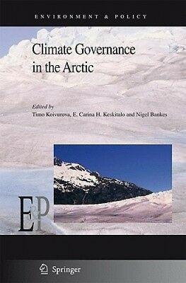 Climate Governance in the Arctic (Environment & Policy) by Timo Koivurova.
