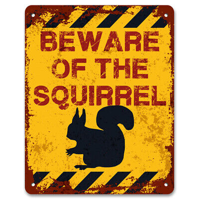 Beware Of The Squirrel | Vintage Metal Garden Yard Warning Sign | Caution Sign