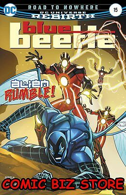 Blue Beetle #15 (2017) 1St Printing Bagged & Boarded Dc Universe Rebirth