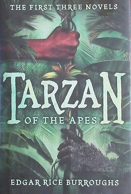 Tarzan of the Apes First 3 Novels in one book by Edgar Rice Burroughs HB 2015