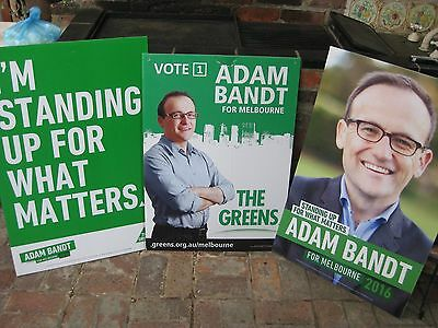 Adam Bandt - GREENS 2010 Election Campaign Placard + 2 X 2016 Election Placards