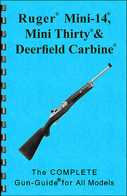 RUGER MINI 14 Manual Book Takedown 30 Deerfield Guide direct from  Gun-Guides 223