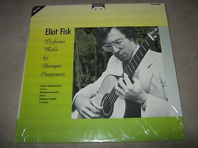 ELIOT FISK Performs Works By Baroque Composers RARE SEALED New Vinyl LP 1985