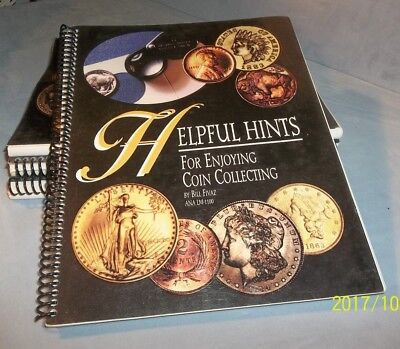 NEW-Spiral Paperback-Helpful Hints for Enjoyng Coin Collecting by Bill Fivaz