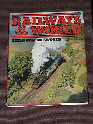 Railways Of The World by Brian Hollingworth Detailed Railroad Maps Train Pics