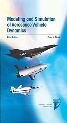 Modeling and Simulation of Aerospace Vehicle Dynamics (Peter H. Zipfel) | Americ