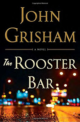 The Rooster Bar by John Grisham (Hardcover, 2017) NEW - FAST SHIPPING
