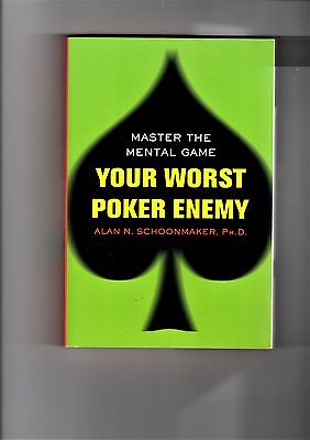 Your Worst Poker Enemy 2007 Alan Schoonmaker Master The Mental Game casino chip