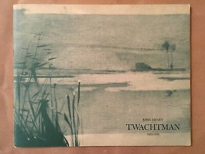 John Henry Twachtman An Exhibition of Paintings and Pastels 1968 paperback