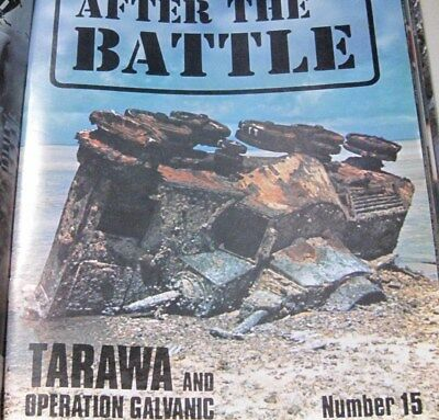 AFTER THE BATTLE MAGAZINE TARAWA and OPERATION GALVANIC ISSUE 15