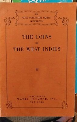 The Coins Of The West Indies Wayte Raymond Reference Cut Countermarked Coins