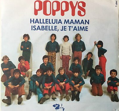Les Poppys - Isabelle, Je T'Aime - Halleluja Maman - Barclay France