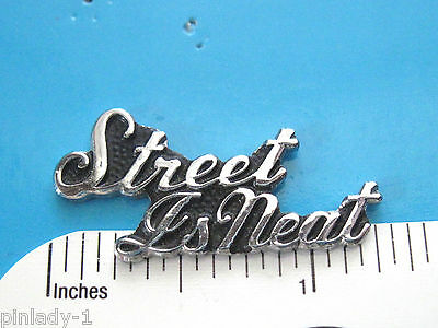 STREET IS NEAT script  - hat pin , hatpin , lapel pin , tie tac GIFT BOXED