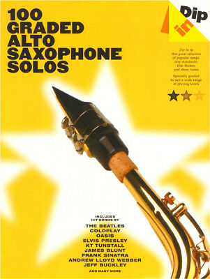 Dip In 100 Graded Alto Saxophone Solos Pop Popsongs Noten für Alt-Saxofon