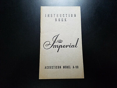 Vintage Imperial Acousticon Hearing Aide Model A-90 Instruction Manual Book