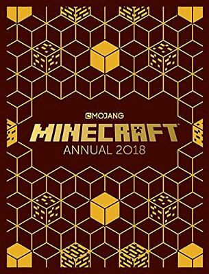 The Official Minecraft Annual 2018: An official Minecraft book from Mojang 2018