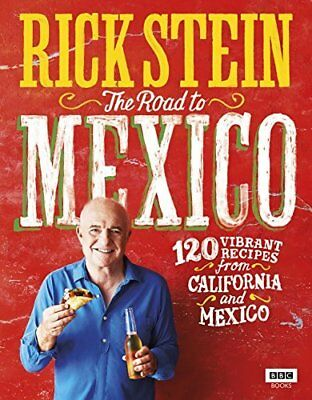 Rick Stein: The Road to Mexico TV Tie in Hardcover