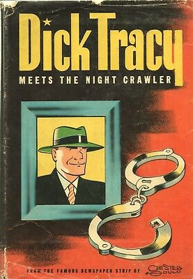DICK TRACY MEETS THE NIGHT CRAWLER By CHESTER GOULD Whitman HC 1945