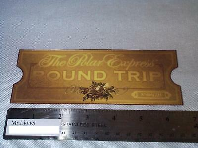 Lionel Polar Express - ROUND TRIP TICKET - You Need a Ticket to Board - NOS EX!