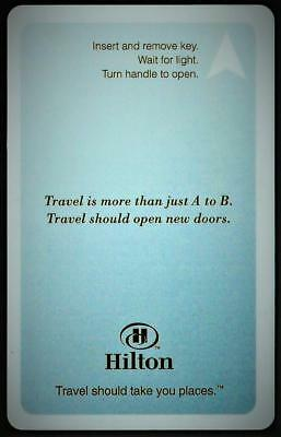 HILTON *Travel should take you Places*hotel  key card Fast Safe Shipping #99