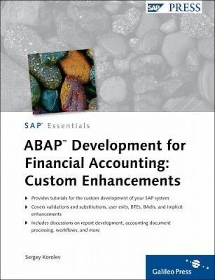 ABAP Develop SAP ERP Financials by Sergey Korolev.