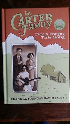 The Carter Family Don't Forget This Song graphic novel Frank M Young David Lasky