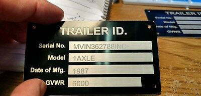 Trailer VIN DATA Plate Aluminum ID Tag Nameplate Custom Engraved