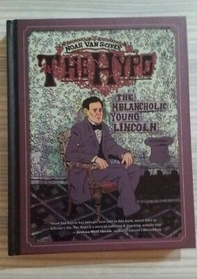 The Hypo by Noah Van Sciver Abraham Lincoln graphic novel biography