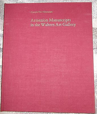 ARMENIAN MANUSCRIPTS in The Walters Art Gallery First edition Armenia