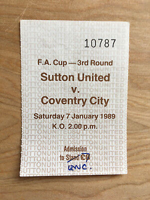 Jan 89 FA Cup Third Round shock ticket Sutton Unted v Coventry City.