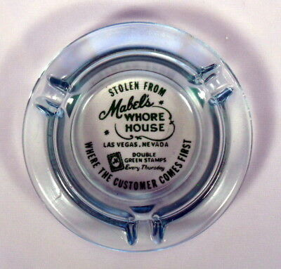 Stolen From Mabel's Whore House  ..  Vintage Las Vegas Ash Tray