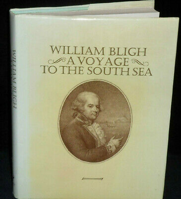 WILLIAM BLIGH A VOYAGE TO THE SOUTH SEA | Facsimile Edition 1979