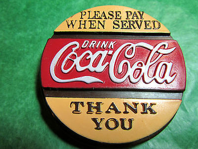 1996 PLEASE PAY WHEN SERVED DRINK COCA-COLA THANK YOU MAGNET Lot#223