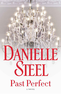 Past Perfect: A Novel by Danielle Steel Ebook