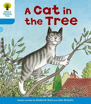 Oxford Reading Tree: Level 3: Stories: A Cat in the Tree by Roderick Hunt, Gill