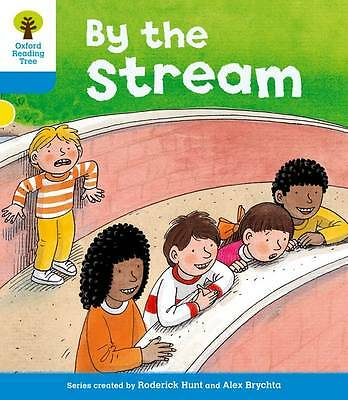 Oxford Reading Tree: Level 3: Stories: By the Stream by Roderick Hunt, Gill Howe