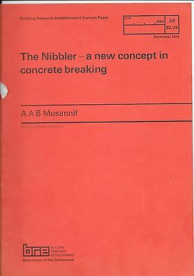 The Nibbler A New Concept In Concrete Breaking By A A B Musannif 1974 Manual Ver