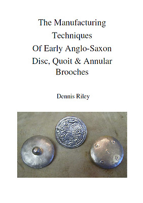 28 page A5 book on anglo saxon sheet metal brooch manufacturing