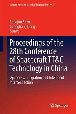Proceedings of the 28th Conference of Spacecraft Tt&c Technology in China: Openn