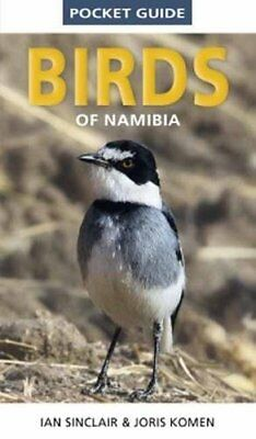 "Pocket Guide to Birds of Namibia ([""Ian Sinclair"",""Joris Komen""]) 