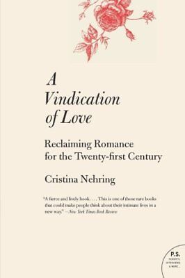 A Vindication of Love: Reclaiming Romance for the Twenty... | Book | second hand